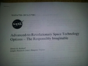 Advanced-to-Revolutionary Space Technology  Options – The Respon